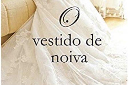Resenha do Livro: O vestido de Noiva
