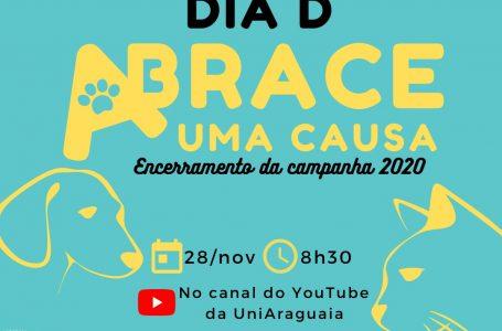28 de novembro: dia do grande evento de encerramento da Campanha Abrace uma Causa