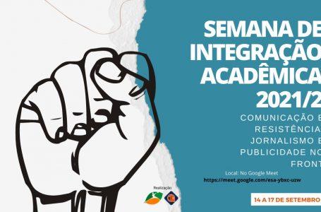 Semana de Integração Acadêmica dos cursos de Jornalismo e Publicidade e Propaganda